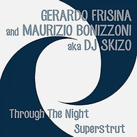 Gerardo Frisina - Through the Night / Superstrut