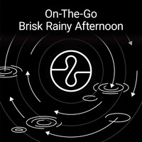 Endel - On The Go: Brisk Rainy Afternoon