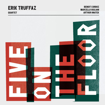 Erik Truffaz - Five On The Floor