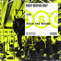 Cid - Rock The House