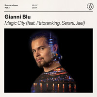 Gianni Blu - Magic City (feat. Patoranking, Serani, Jael)