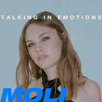 Moli - Talking in Emotions