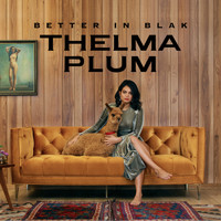 Thelma Plum - Better in Blak (Explicit)