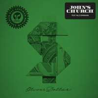 Oliver Dollar - John's Church (feat. Nils Ohrmann) (Extended Remixes)