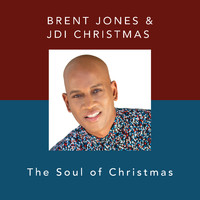 Brent Jones - The Soul of Christmas