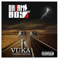 Dreamboy - Vuka (Explicit)