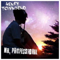 Henry Townsend - Mr. Professional