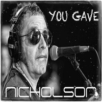 Nicholson - You Gave (feat. Chris Adams, David Hemmings, Steven Scaife & Malcolm Judge)