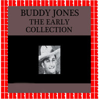 Buddy Jones - The Early Collection