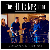 The HC Oakes Band - One Shot at Mod Studios