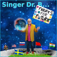 Singer Dr. B... - Fridays for Future