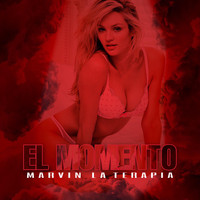 Marvin la Terapia - El Momento (Explicit)