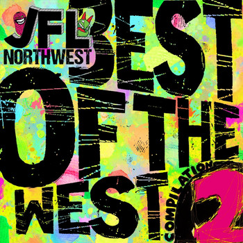 Various Artists - JFL NorthWest Best of the West Compilation, Vol. 2 (Explicit)