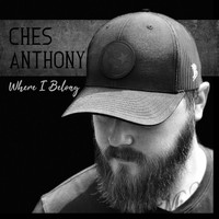 Ches Anthony - Where I Belong