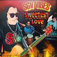 Sgv Vibes - Sweetest Love