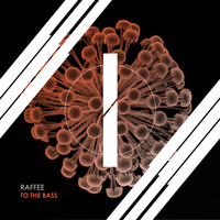 Raffee - To The Bass