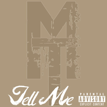 MistaTBeatz - Tell Me (Explicit)