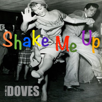 The Doves - Shake Me Up