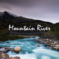 Forest Sounds - Mountain River
