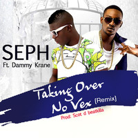 Seph - Taking over No Vex (Remix)