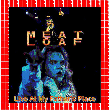 Meat Loaf - Live At My Father's Place
