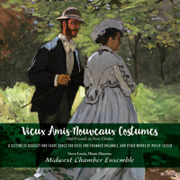 Midwest Chamber Ensemble & Steve Lewis - Vieux Amis-Nouveaux Costumes Old Friends in New Clothes