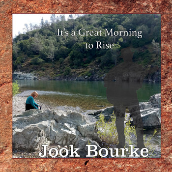 Jook Bourke - It's a Great Morning to Rise
