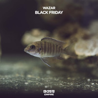 Wazar - Black Friday