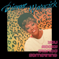 Dionne Warwick - You Really Started Something: Remixes