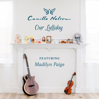 Camille Nelson - Our Lullaby