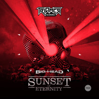 Big-Head - Sunset of eternity (Explicit)