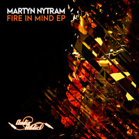 Martyn Nytram - Fire In Mind