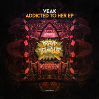 Veak - Addicted To Her