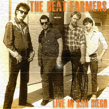 The Beat Farmers - Live in San Diego (Explicit)