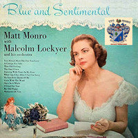 Matt Monro - Blue and Sentimental