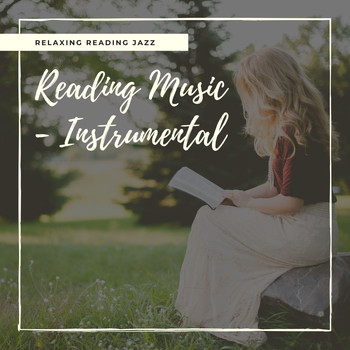 Reading Music - Instrumental - Relaxing Reading Jazz