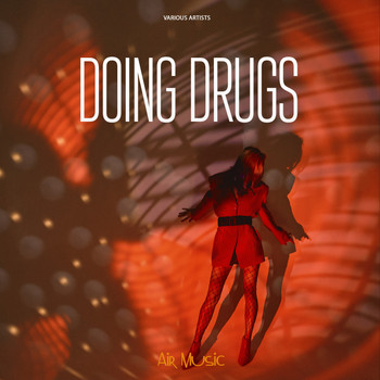 Various Artists - Doing Drugs