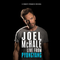 Joel McHale - Live from Pyongyang (Explicit)