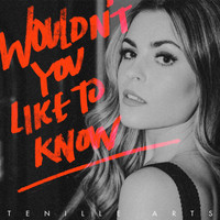 Tenille Arts - Wouldn't You Like to Know
