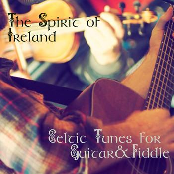 Matt Mancuso & Patrick O'Brien - The Spirit of Ireland