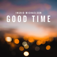 Ingrid Michaelson - Good Time