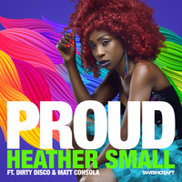 Heather Small - Proud (Remixes Part 3)