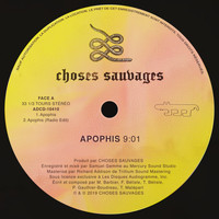 Choses Sauvages - Apophis