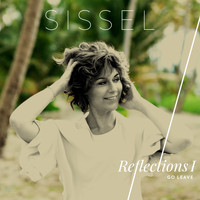 Sissel - Go Leave