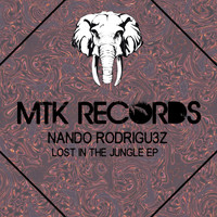 Nando Rodrigu3z - Lost in the jungle EP
