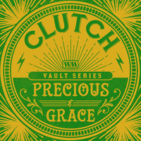 Clutch - Precious and Grace (The Weathermaker Vault Series)