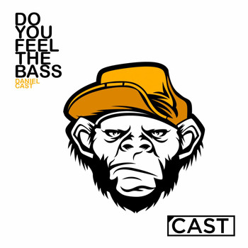 Daniel Cast - Do You Feel The Bass