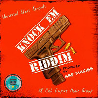 KRB Musikk, Universal Stars Records, 38 Cash Empire Music Group - Knock Em Riddim