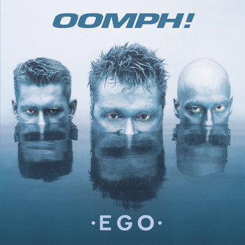 Oomph! - Ego (Explicit)