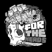Various Artists - For The Heads Compilation Vol. 2